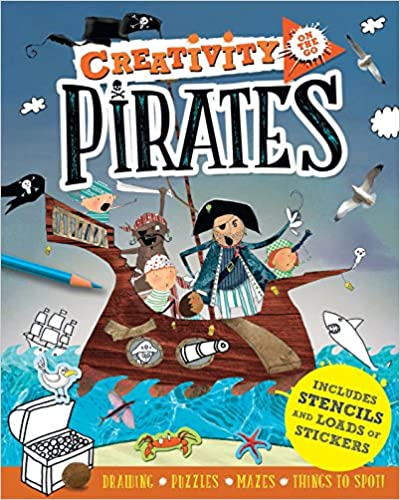 Creativity On the Go: Pirates: Drawings, Puzzles, Mazes and Things to Spot!