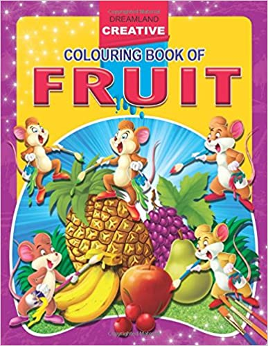 Fruits (Creative Colouring Books)
