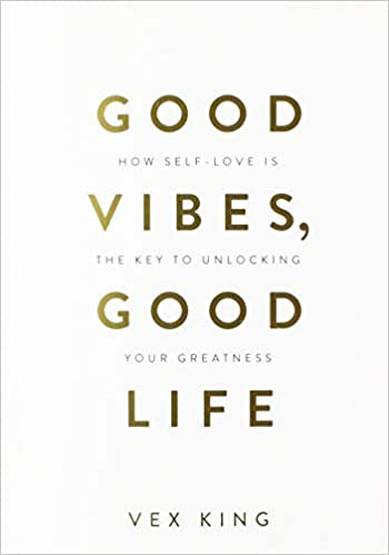 Good Vibes, Good Life - Paperback