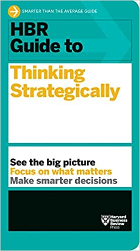HBR Guide to Thinking Strategically