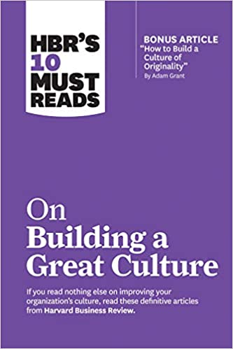 HBR's 10 Must Reads on Building a Great Culture - (PB)