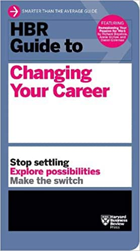 HBR Guide to Changing Your Career - (PB)