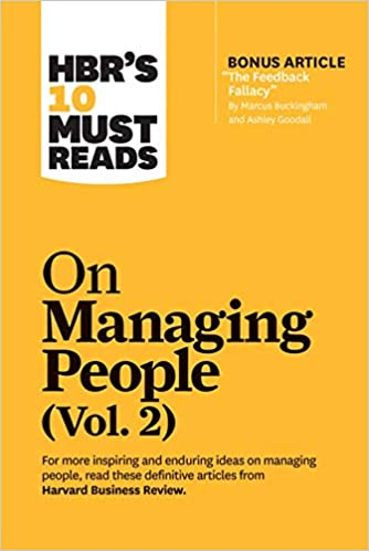 HBR's 10 Must Reads on Managing People, Vol. 2