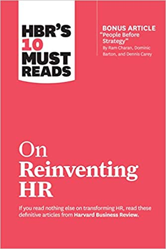 HBR's 10 Must Reads on Reinventing HR