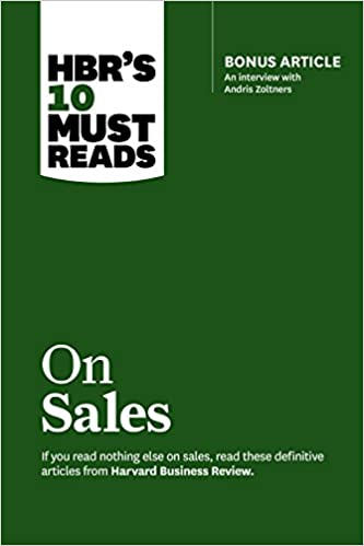 HBR's 10 Must Reads on Sales