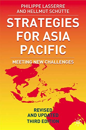 Strategies for Asia Pacific: Meeting New Challenges (Building the Business in Asia