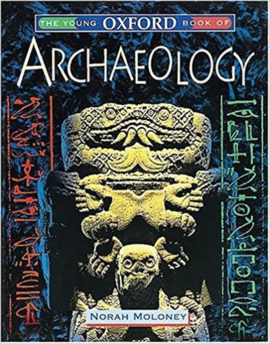 The Young Oxford Book of Archaeology (Young Oxford Books)