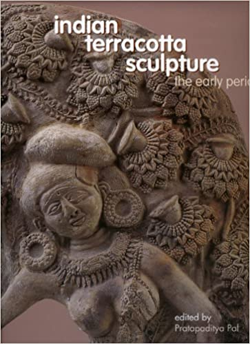 Indian Terracotta Sculpture: The Early Period