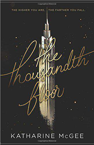 The Thousandth Floor -