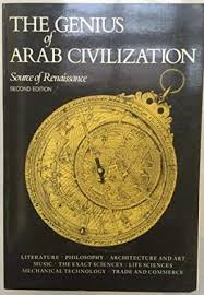 The Genius of Arab Civilization
