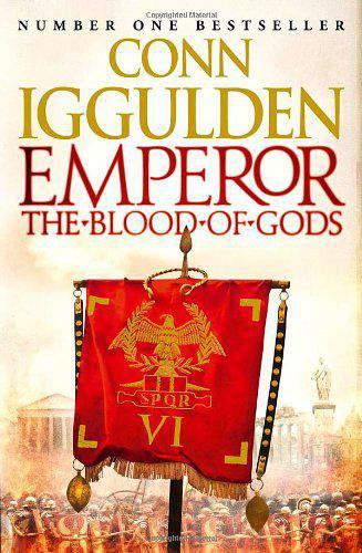 Emperor: The Blood of Gods (Emperor Series, Book 5-