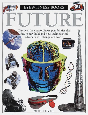 Future (Eyewitness Books