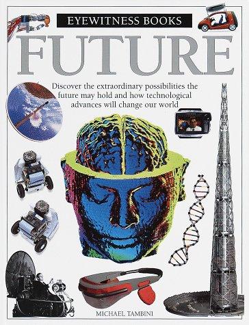 Future (Eyewitness Books