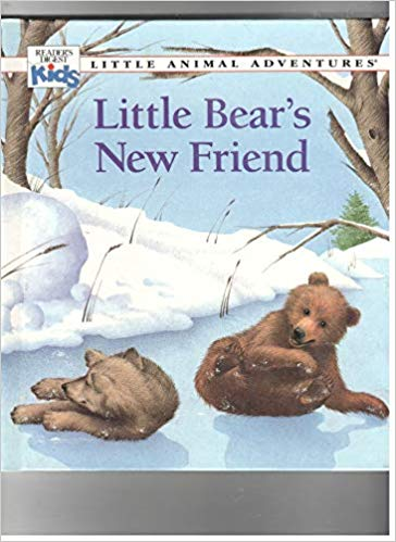 Little Bear's New Friend (Little Animal Adventures