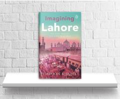 IMAGINING LAHORE