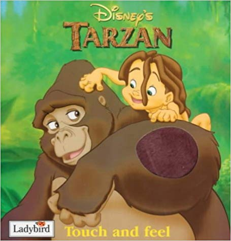 Tarzan Touch And Feel Book