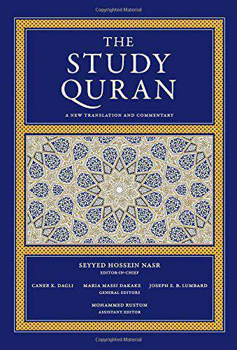 The Study Quran A New Translation and Commentary -
