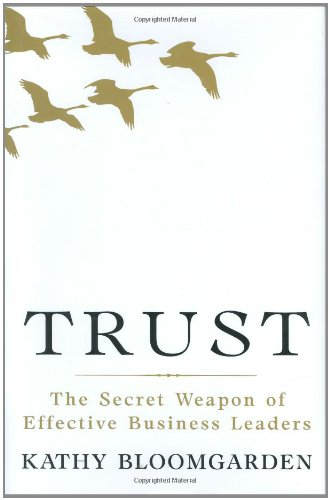 Trust: The Secret Weapon of Effective Business Leaders