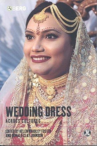 Wedding Dress across Cultures (Dress, Body, Culture)