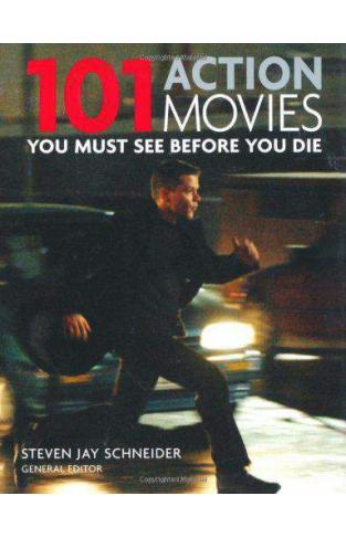 101: Action Movies You Must See Before You Die