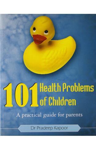 101 Health Problems of Children