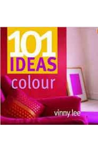 101 Ideas Colour 101 Ideas