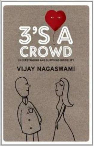 3's A Crowd:Understanding and Surviving Infidelity