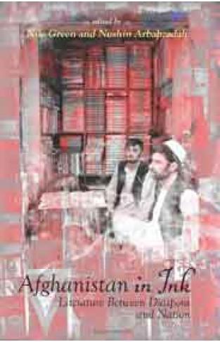 Afghanistan in Ink: Literature Between Diaspora and Nation