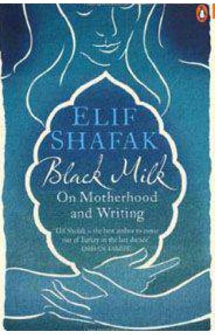Black Milk: On Motherhood and Writing - (PB)
