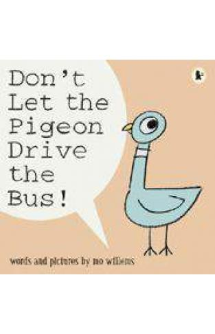 Dont Let the Pigeon Drive the Bus  - (PB)