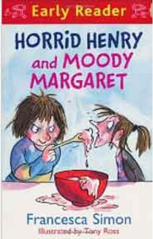 Early Reader Horrid Henry and Moody Margaret - (PB)