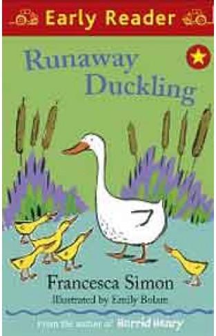 Early Reader Runaway Duckling -(PB)