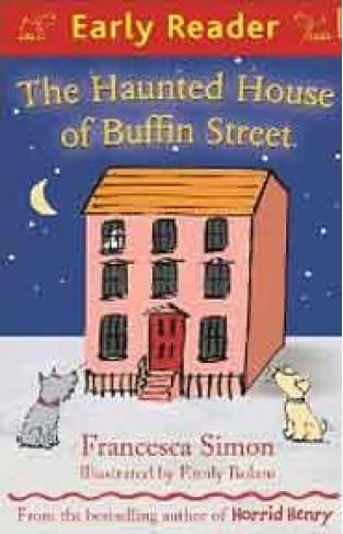 Early Reader The Haunted House of Buffin Street - (PB)