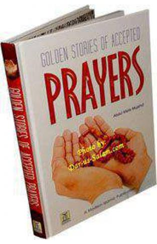 Golden Stories of Accepted Prayers - (HB)