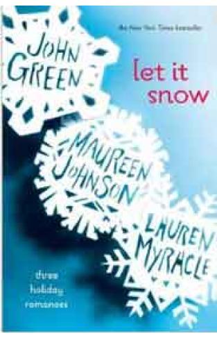 Let It Snow Three Holiday Romances - (PB)