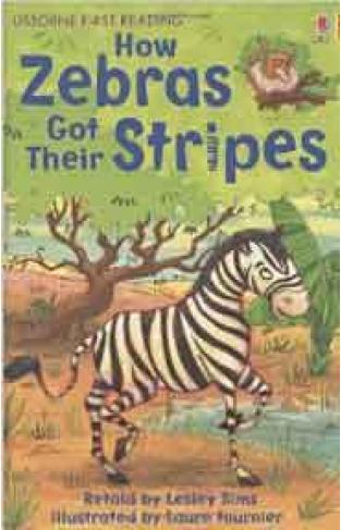 Usborne First Reading Level 2 How Zebras Got Their Stripe