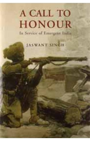 A CALL TO HONOURIn Service Of Emergent India
