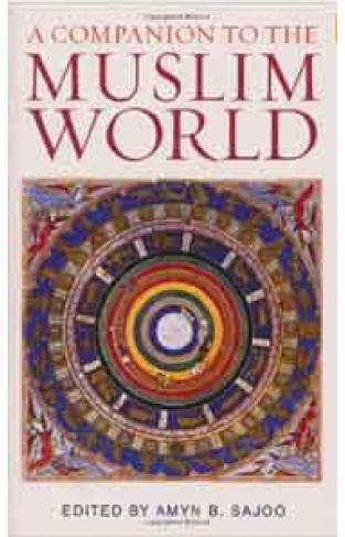A Companion to the Muslim World Institute of Ismaili Studies Muslim Heritage