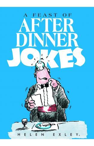 A Feast of After Dinner Jokes