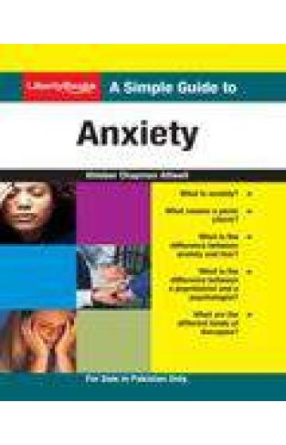 A Simple Guide to Anxiety