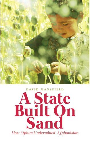 A State Built on Sand How Opium Undermined Afghanistan -