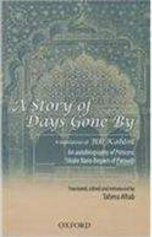 A Story of Days Gone A Translation of Biti Khani An Autobiography of Prince