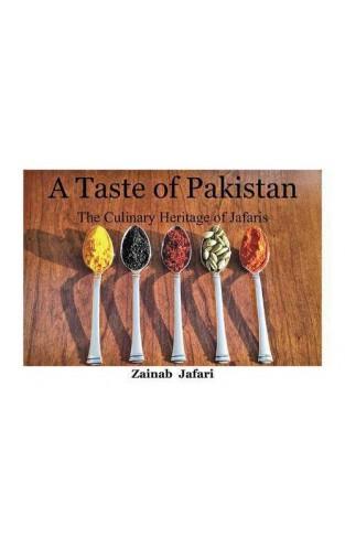 A Taste of Pakistan: The Culinary Heritage of Jafaris