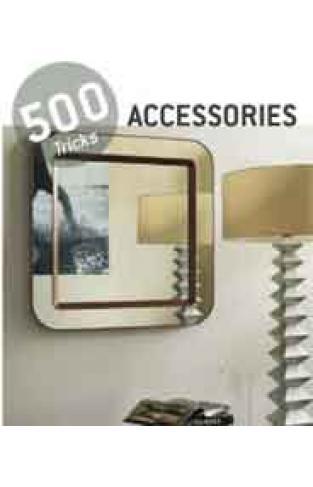 Accessories: 500 Tricks