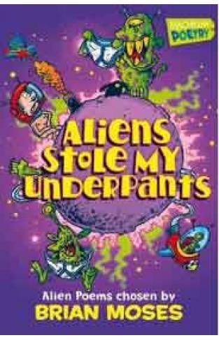 Aliens Stole My Underpants