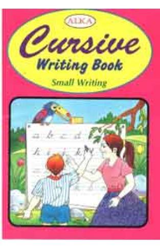 Alka Cursive Writing Book Small Writing