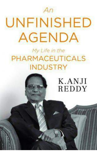 An Unfinished Agenda: My Life in the Pharmaceuticals Industry -