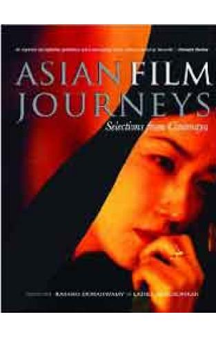 Asian Film Journeys: Selections from Cinemaya