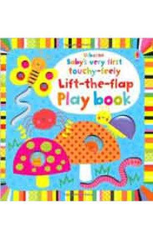 Babys Very First TouchyFeely Lift the Flap Playbook
