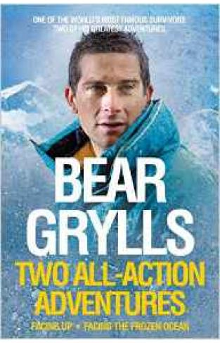 Bear Grylls: Two All-Action Adventures  -